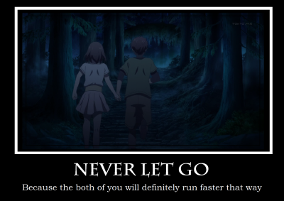 never let go!